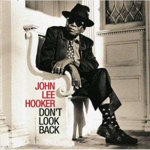 John-Lee-Hooker-DONT-LOOK