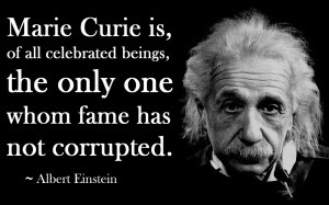 albert_einstein_quote_madame_ marie_curie